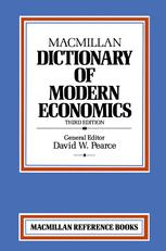 Macmillan Dictionary of Modern Economics
