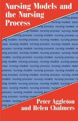 Nursing Models and the Nursing Process