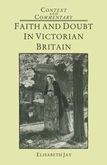 Faith and Doubt in Victorian Britain