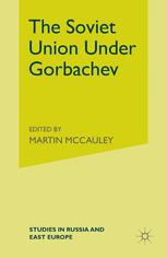 The Soviet Union Under Gorbachev