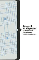 Design of VLSI Systems — A Practical Introduction