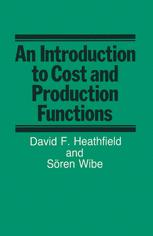 An Introduction to Cost and Production Functions