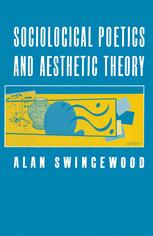Sociological Poetics and Aesthetic Theory