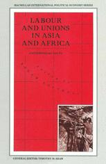 Labour and Unions in Asia and Africa
