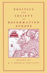 Politics and Society in Reformation Europe