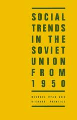 Social Trends in the Soviet Union from 1950