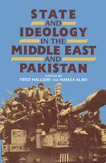 State and Ideology in the Middle East and Pakistan