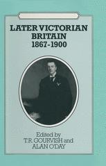 Later Victorian Britain, 1867–1900