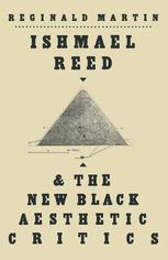 Ishmael Reed and the New Black Aesthetic Critics