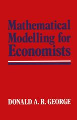 Mathematical Modelling for Economists