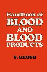 Handbook of Blood and Blood Products