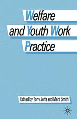 Welfare and Youth Work Practice