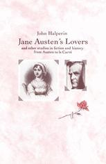 Jane Austen's Lovers and Other Studies in Fiction and History from Austen to le Carré