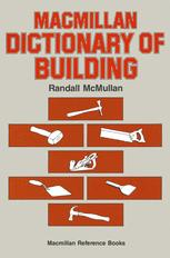Macmillan Dictionary of Building