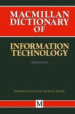 Macmillan Dictionary of Information Technology