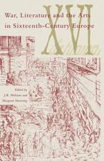 War, Literature and the Arts in Sixteenth-Century Europe