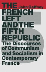 The French Left and the Fifth Republic