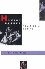 Howard Barker: Politics and Desire