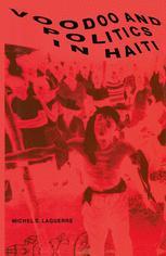 Voodoo and Politics in Haiti