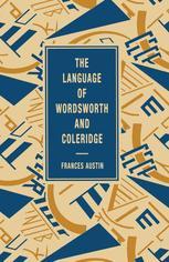 The Language of Wordsworth and Coleridge