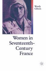 Women in Seventeenth-Century France