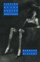 Fiction of the Modern Grotesque