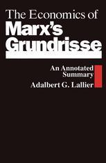 The Economics of Marx's Grundrisse