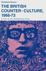 The British Counter-Culture, 1966–73