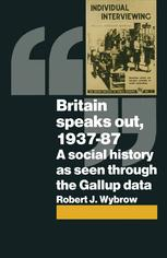 Britain Speaks Out, 1937–87