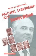 Political Leadership in the Soviet Union