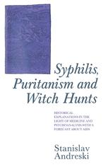 Syphilis, Puritanism and Witch Hunts