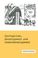 Corruption, Development and Underdevelopment