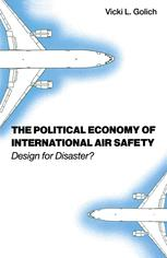 The Political Economy of International Air Safety