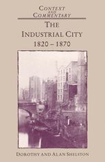 The Industrial City 1820–1870
