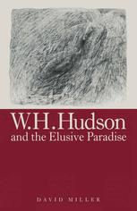 W. H. Hudson and the Elusive Paradise
