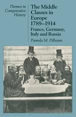 The Middle Classes in Europe, 1789–1914