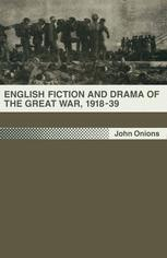 English Fiction and Drama of the Great War, 1918–39