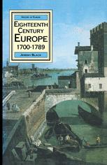 Eighteenth Century Europe 1700–1789