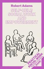 Self-Help, Social Work and Empowerment