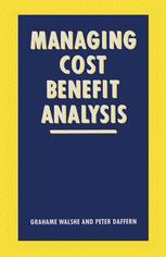 Managing Cost-Benefit Analysis