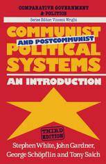 Communist and Postcommunist Political Systems