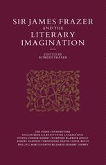 Sir James Frazer and the Literary Imagination