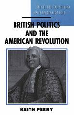 British Politics and the American Revolution