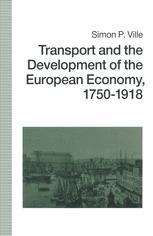Transport and the Development of the European Economy, 1750–1918