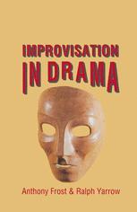 Improvisation in Drama