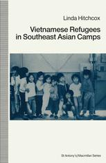 Vietnamese Refugees in Southeast Asian Camps