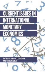 Current Issues in International Monetary Economics