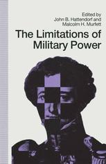 The Limitations of Military Power
