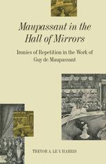 Maupassant in the Hall of Mirrors