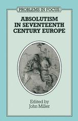 Absolutism in Seventeenth-Century Europe